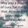 prevention pays